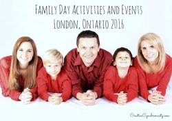 Family Day 2016 London Ontario