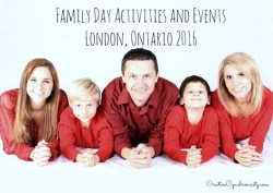 Family Day 2016 London Ontario