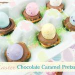 Chocolate Caramel Pretzels for Easter