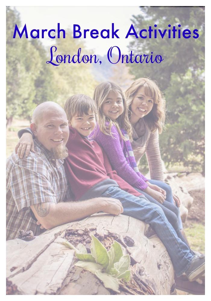 March Break Activities in London Ontario