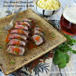 Pan-Seared Steak with Sriracha Cilantro Butter Recipe