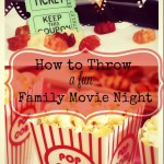 How to Throw a Fun Family Movie Night