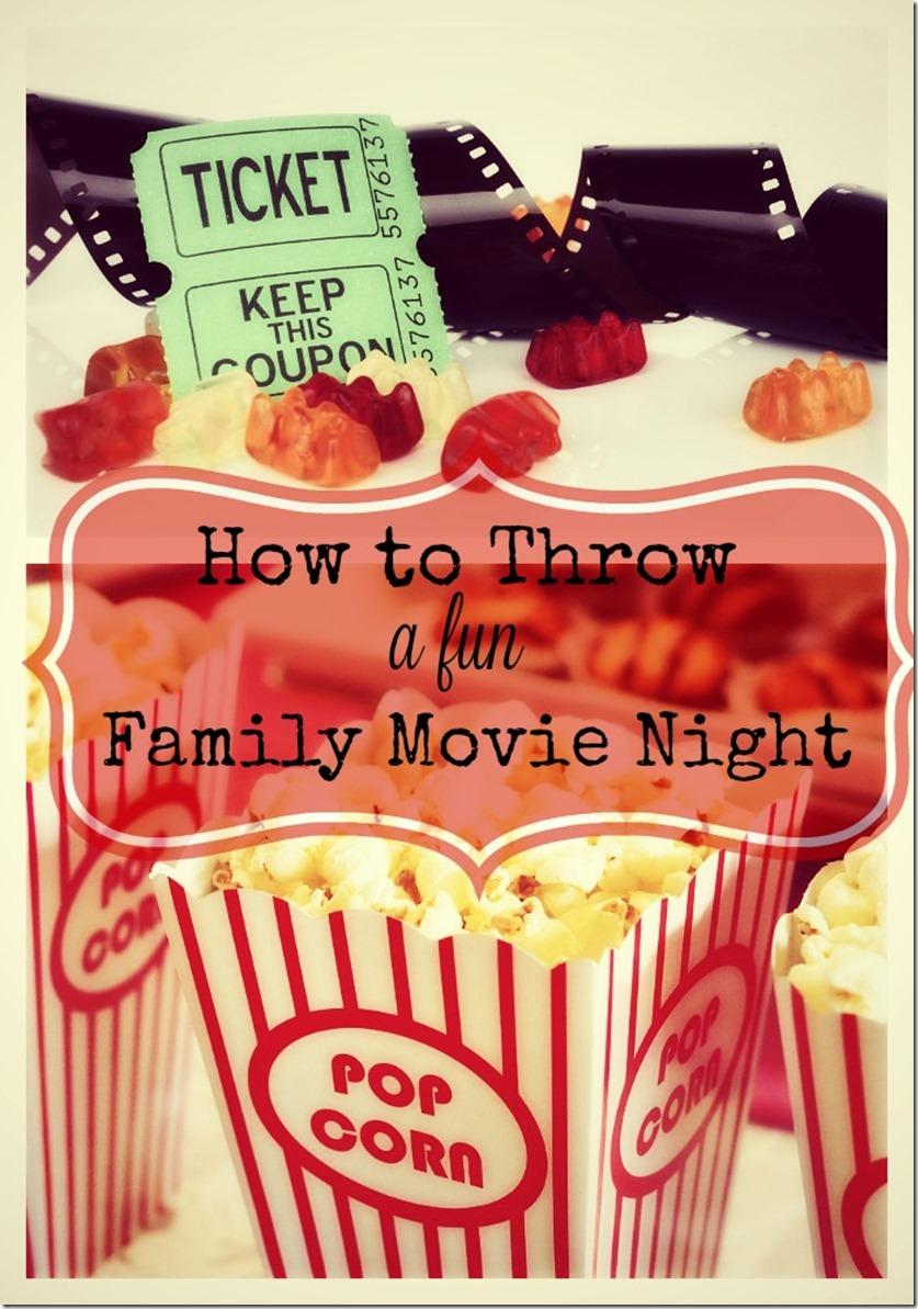 how to throw a fun family movie night