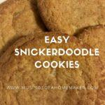 Easy Snickerdoodles Cookie Recipe