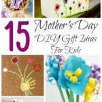 Mother's Day DIY Gift Ideas for Kids