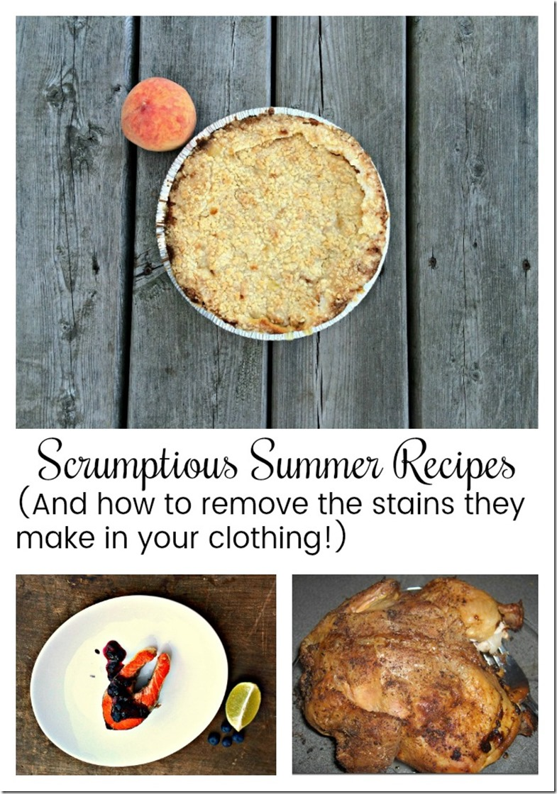 scrumptious summer recipes and how to remove clothing stains