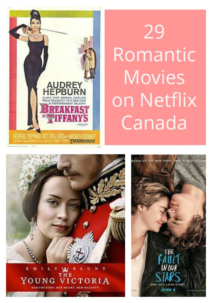 29 Romantic Movies on Netflix Canada