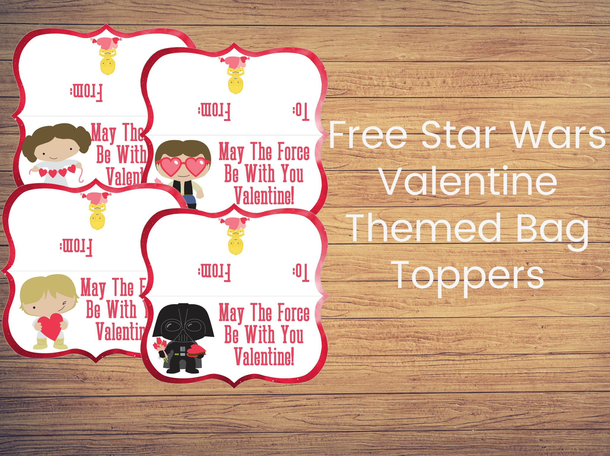 free star wars valentine themed bag toppers