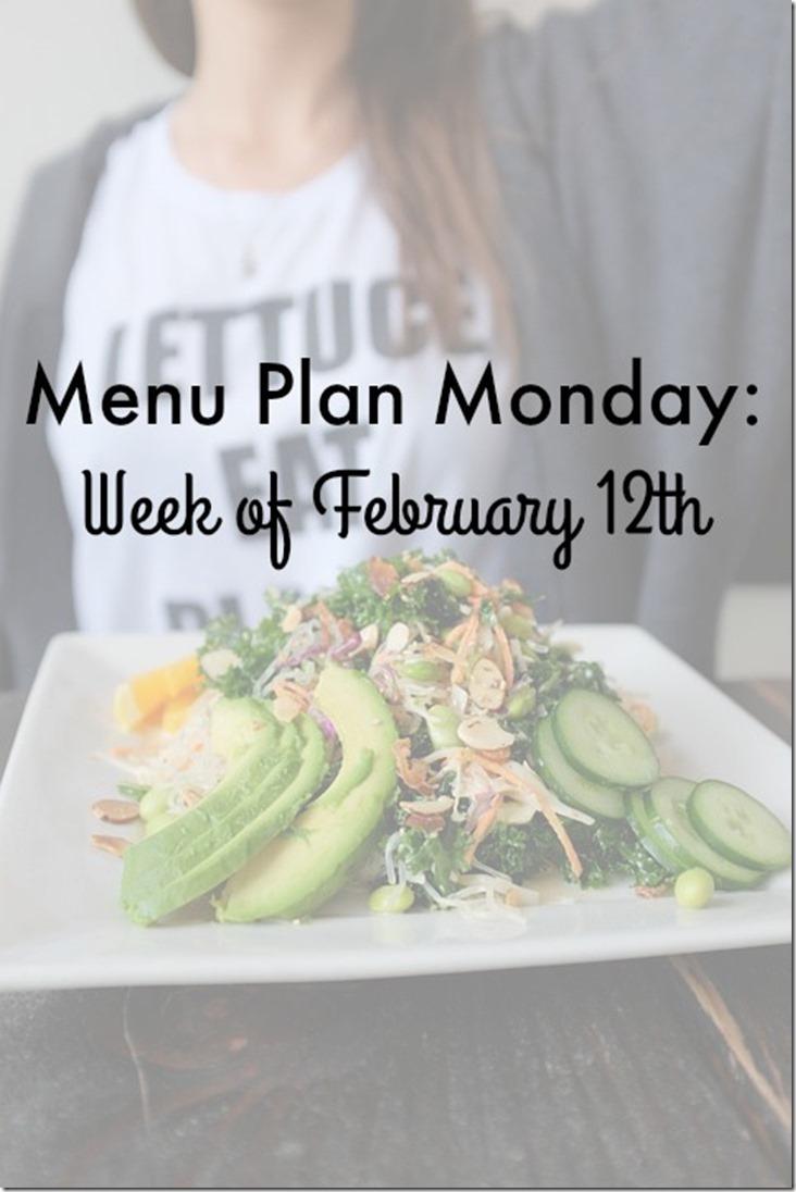 menu plan monday february 12