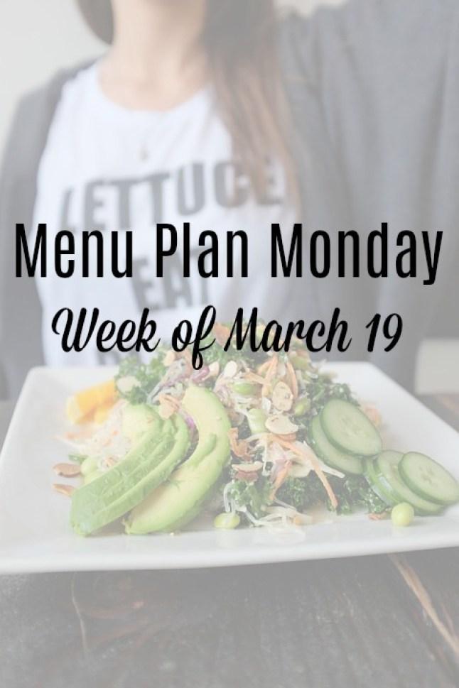 menu plan monday week of march 19