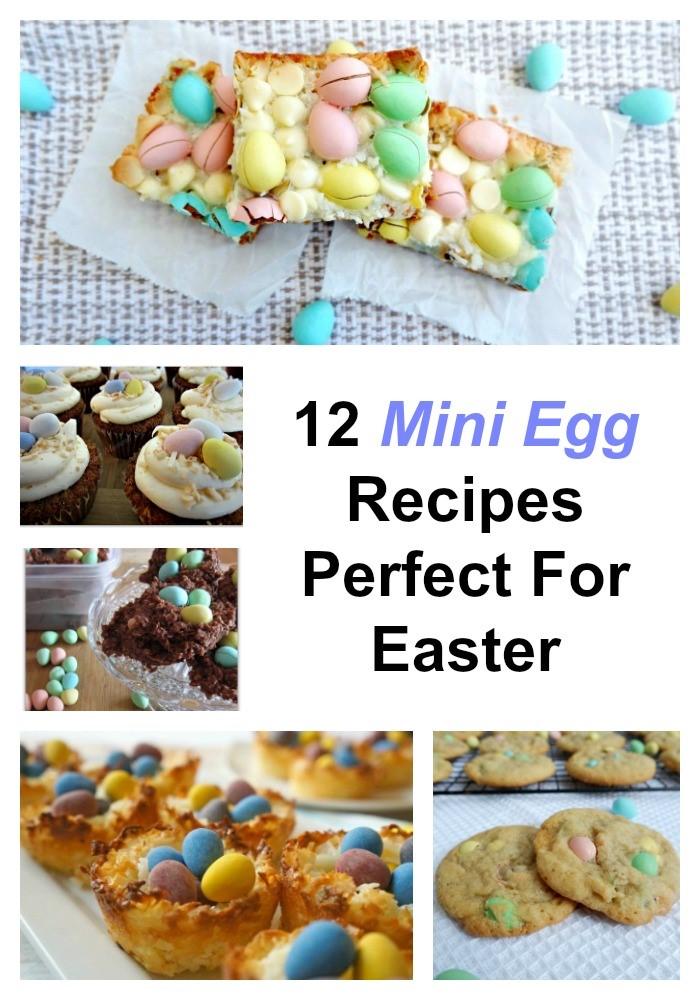 mini egg recipes perfect for easter