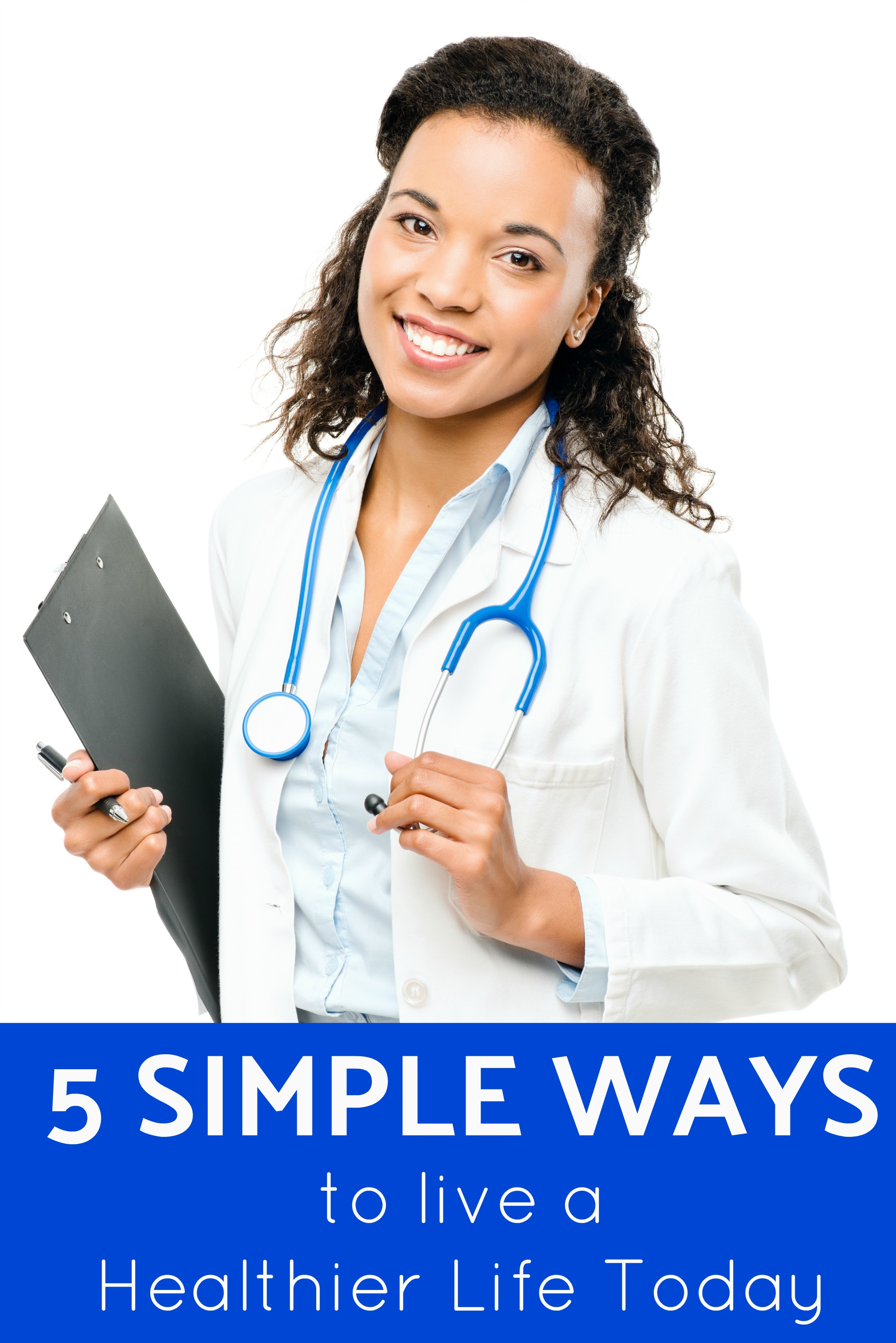 5 Simple Ways to Live a Healthier Life Today