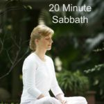How to Take a 20 Minute Sabbath