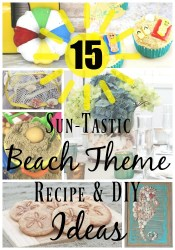 15 Beach Themed Recipes and Crafts