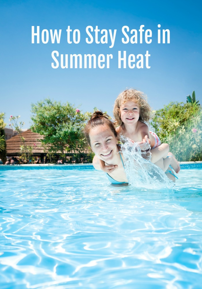 How to Stay Safe in Summer Heat