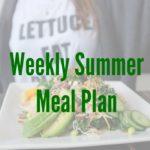 Weekly Summer Menu Plan August 13