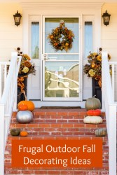 Frugal Outdoor Fall Decorating Ideas