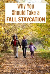 Why You Should Take a Fall Staycation
