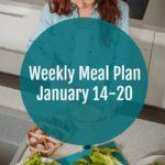 Weekly Meal Plan January 14-20