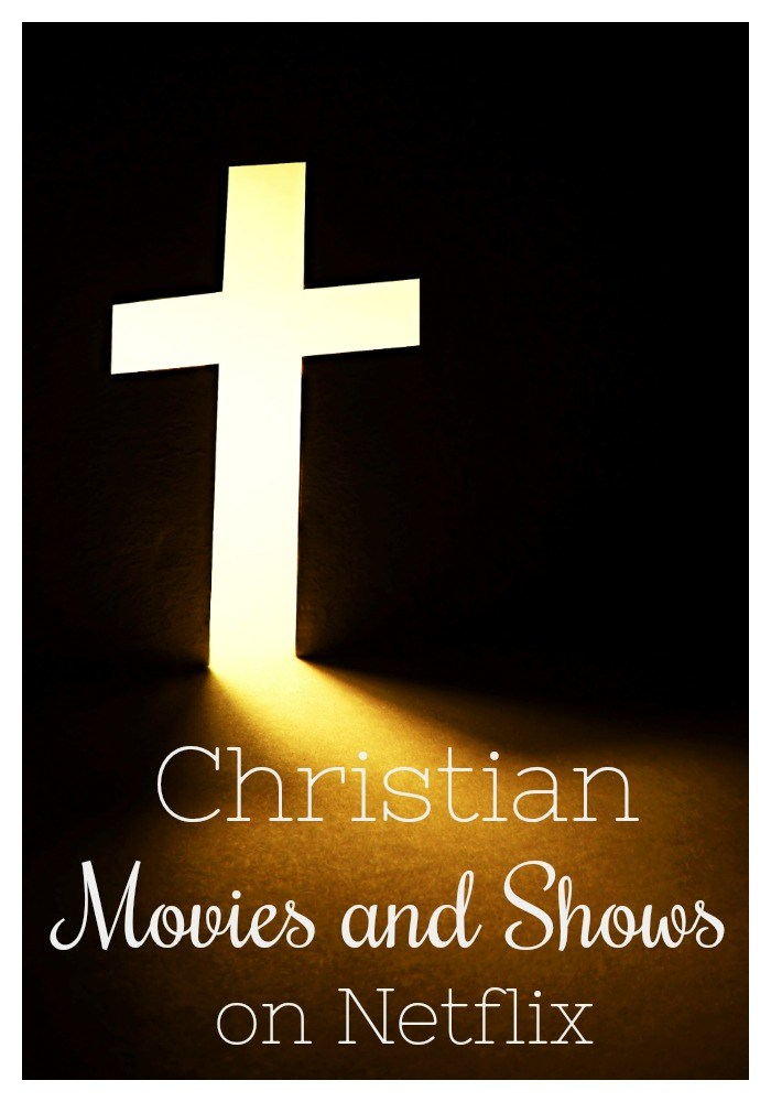 christian-movies-and-shows-available-on-netflix