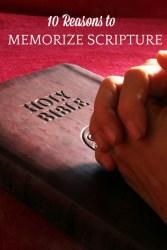 10 Reasons to Memorize Scripture
