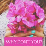 Why Don't You? Week of March 4th