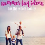 Budget Friendly Summer Fun Ideas for the Whole Family
