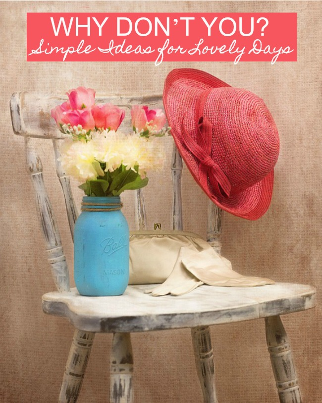 simple ideas for lovely days