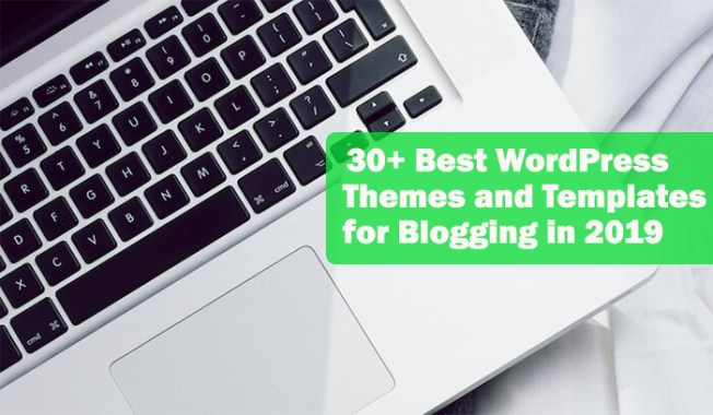 30+ Best WordPress Themes and Templates for Blogging in 2020