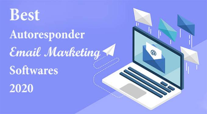 Best Autoresponder Email Marketing Softwares 2020