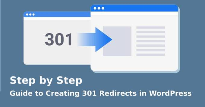 Step by Step Guide to Creating 301 Redirects in WordPress
