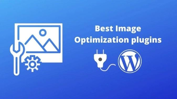 7 Best Image Optimization Plugins for Speeding Up WordPress