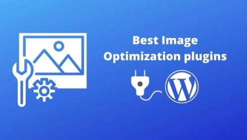 7 Best Image Optimization Plugins for Speeding Up WordPress