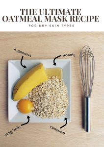 The Ultimate DIY Oatmeal Mask Recipe for Dry Skin Types