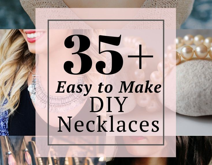 35 easy to make DIY necklace tutorials