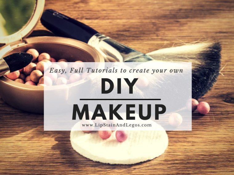 10 Easy DIY Makeup Recipes with Full tutorials