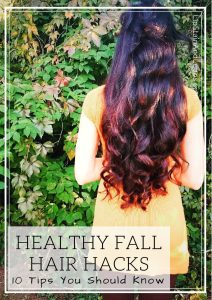 Healthy Fall Hair Tricks 10 tips you should know