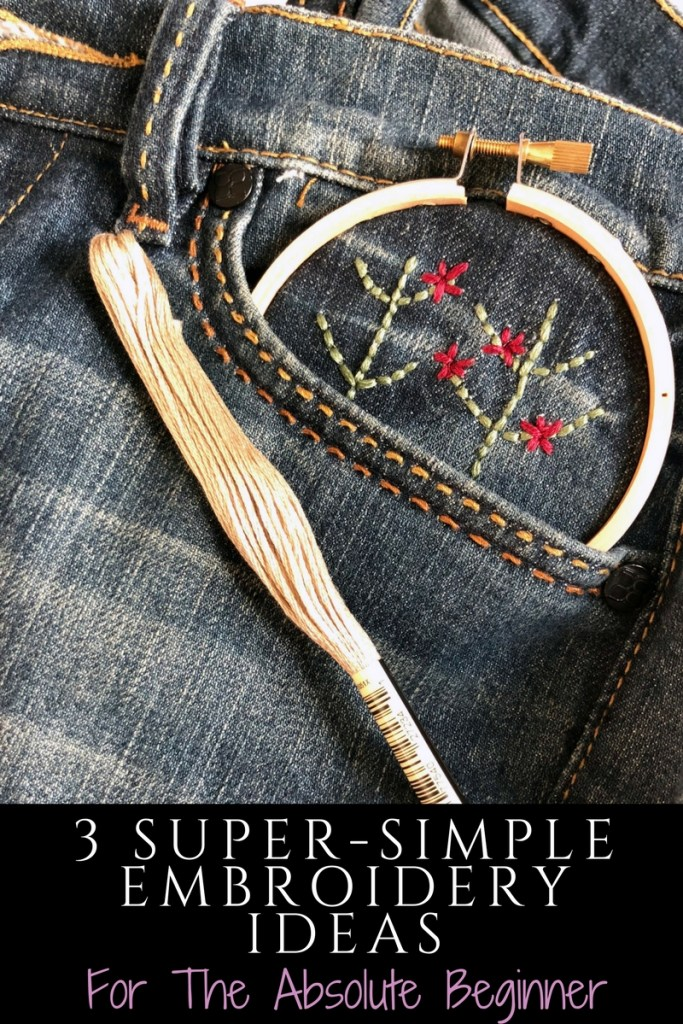 3 Simple Ways to Embroider Jeans For The Absolute Beginner .