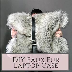 DIY faux fur laptop case