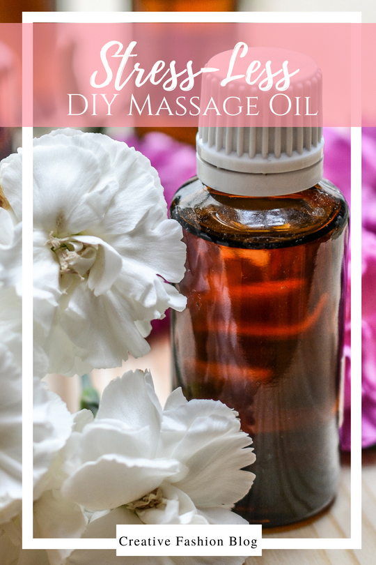 DIY Massage Oil for less stress, anxiety, and improved relaxation