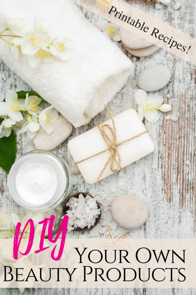 DIY your own Beauty Products