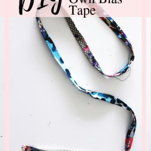 Learn how to make your own bias tape
