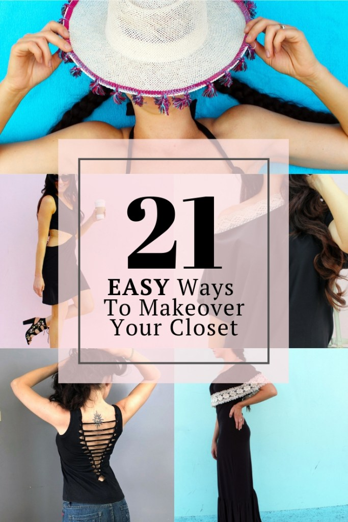 21 easy ways to makeover your closet upcycling fashion tutorials