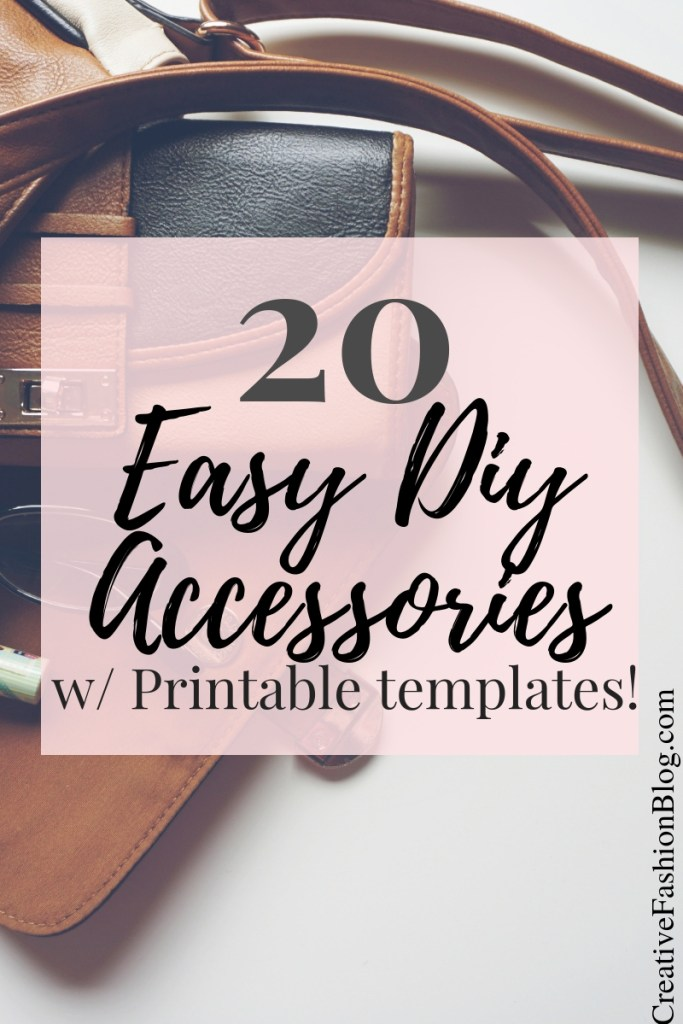 20 handmade accessories you can make yourself!