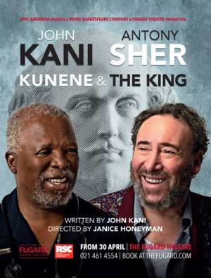 Kunene and the King Fugard Theatre John Kani Antony Sher