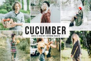 Cucumber Mobile & Desktop Lightroom Presets
