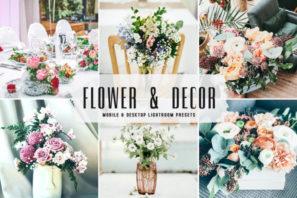 Flower & Decor Mobile & Desktop Lightroom Presets