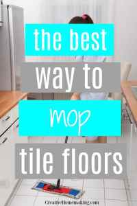 How to Mop a Tile Floor - Creative Homemaking