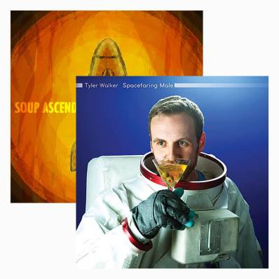 Album covers for Tyler Walker's albums Soup Ascends and Spacefaring Male