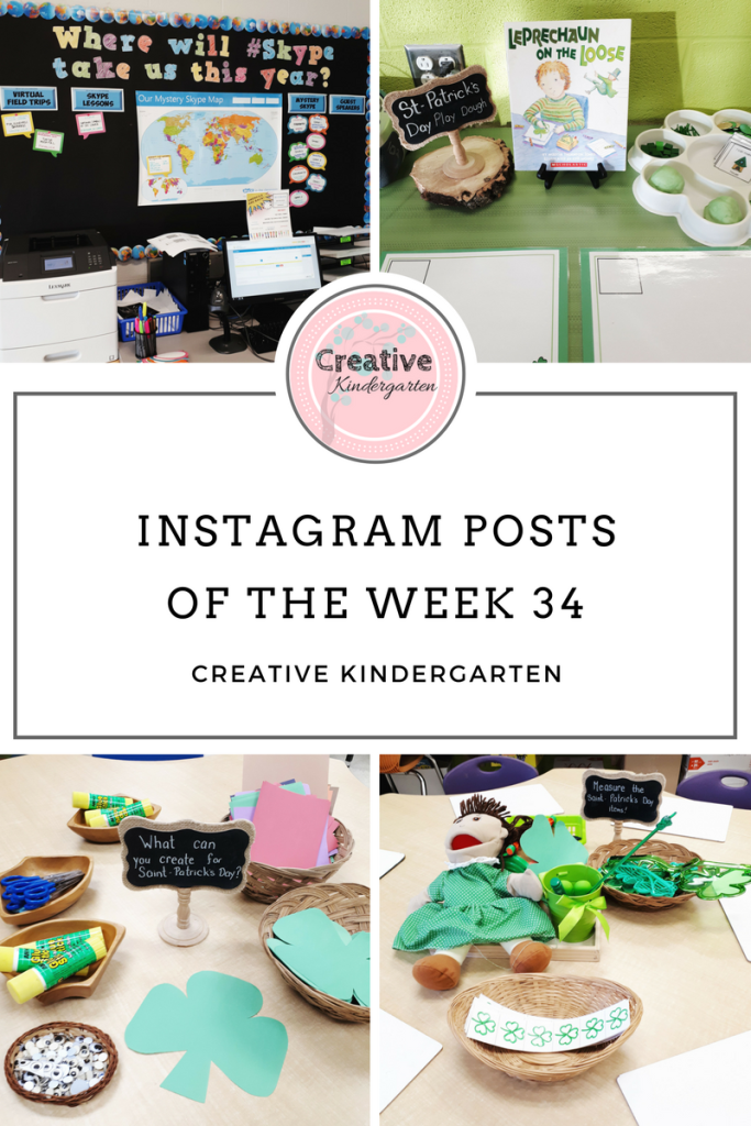 Exploring posts from my Instagram feed from this past week, Skype in the classroom, Saint-Patrick's Day play dough, Invitation to create Shamrock, measurement activity.